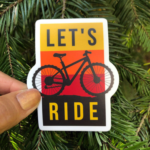 Let's Ride Sticker