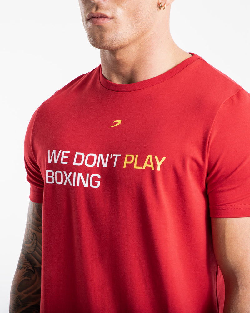 We Don't Play Boxing T-Shirt - Red