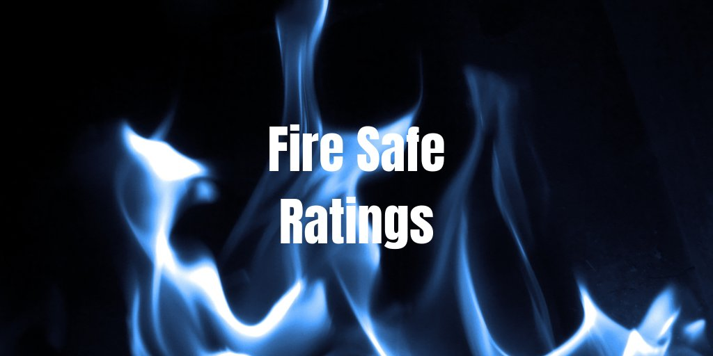 Fire Safe Rating