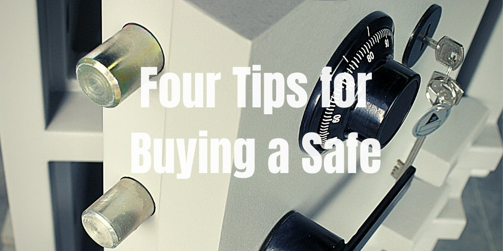 Four Tips for Buying a Safe