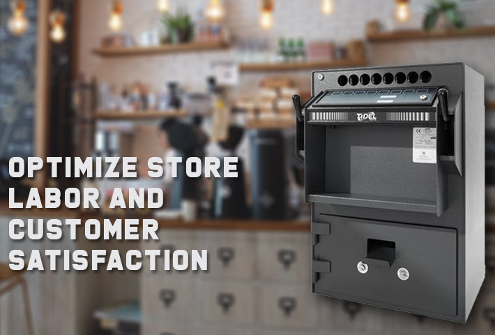OPTIMIZE STORE LABOR AND CUSTOMER SATISFACTION WITH BUSINESS SAFES
