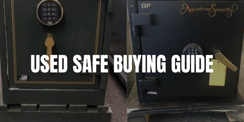 USED SAFE BUYING GUIDE