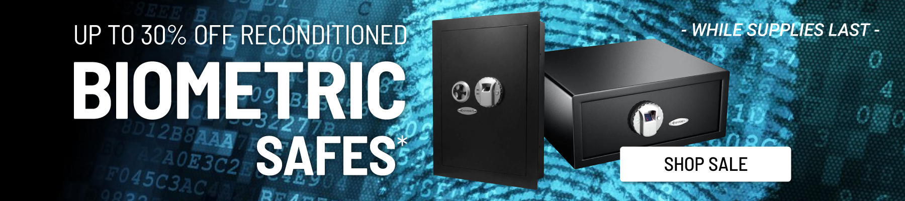 Up to 30% off Reconditioned Biometric Safes
