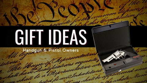 Gift Suggestions for Handgun and Pistol Owners