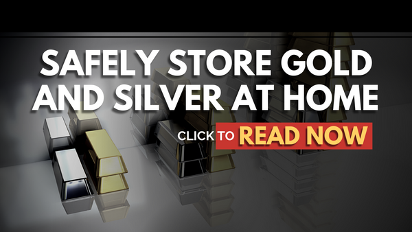 safely-store-gold-and-silver-at-home