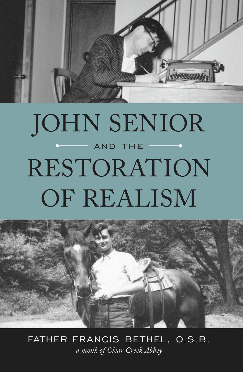 John Senior and the Restoration of Realism