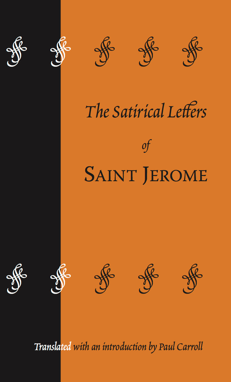 The Satirical Letters of Saint Jerome