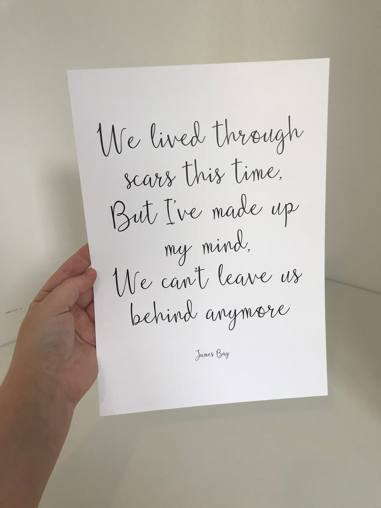 We've Lived Through Scars This Time - Mono - A4 - L&O Designs