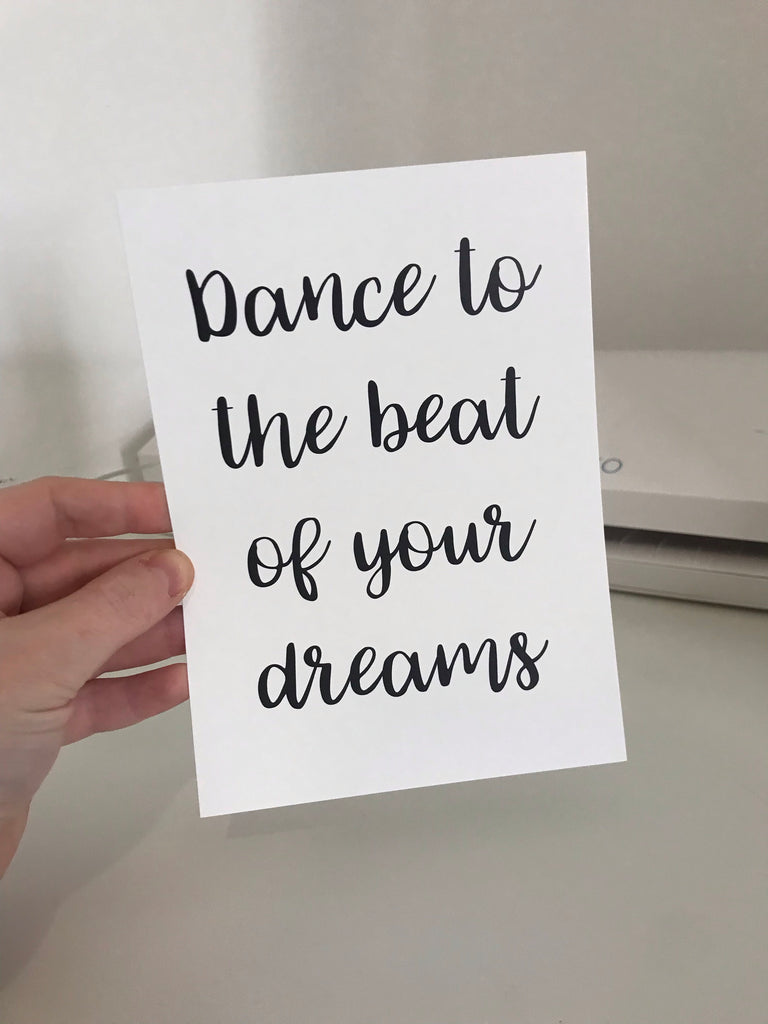 Dance To The Beat Of Your Dreams - Mono - 7x5 - L&O Designs
