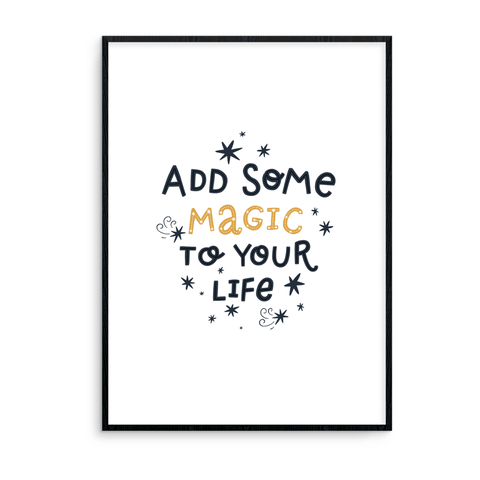 Add Some Magic To Your Life - L&O Designs