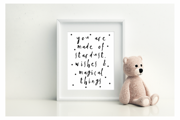 You Are Made Of Stardust, Wishes & Magical Things - L&O Designs