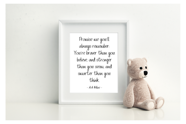 You're Braver Than You Think - A.A Milne - L&O Designs