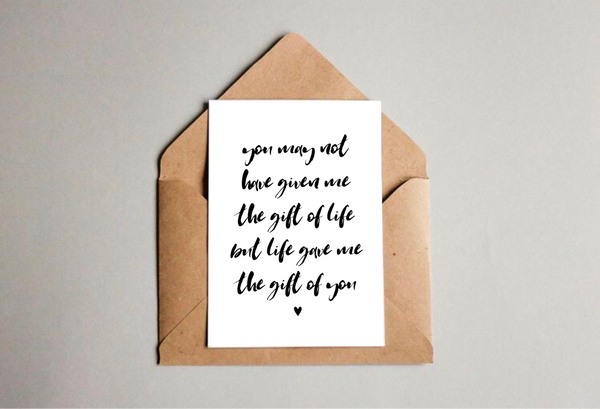 You May Not Have Given Me The Gift Of Life But Life Gave Me The Gift Of You (For Stepdad) Greetings Card - L&O Designs