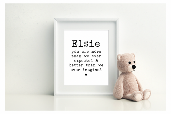 You Are More Than We Ever Expected & Better Than We Ever Imagined - L&O Designs