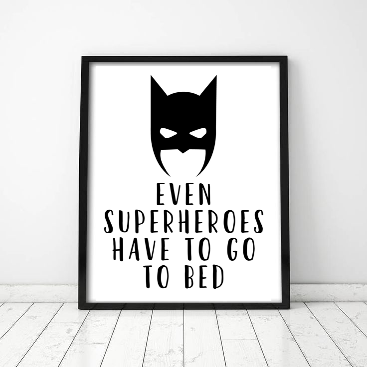 Even Superheroes Have To Go To Bed - L&O Designs