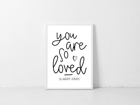 You Are So Loved - L&O Designs