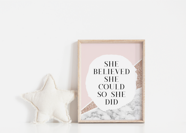 She Believed She Could So She Did - L&O Designs