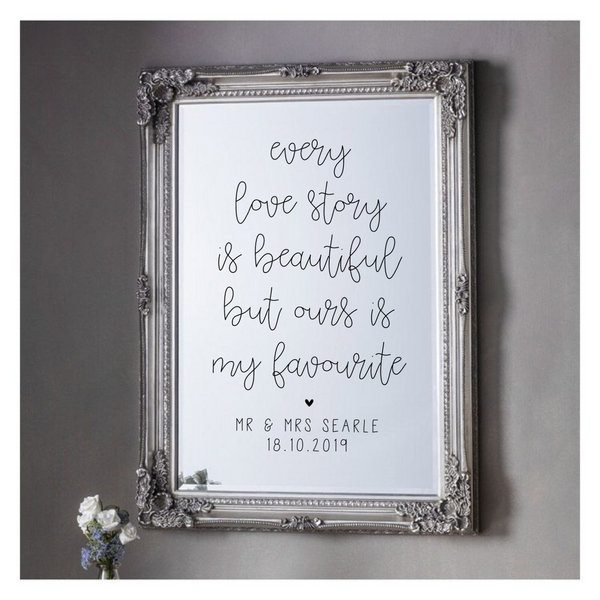Wedding Vinyl For Mirror - Every Love Story - L&O Designs