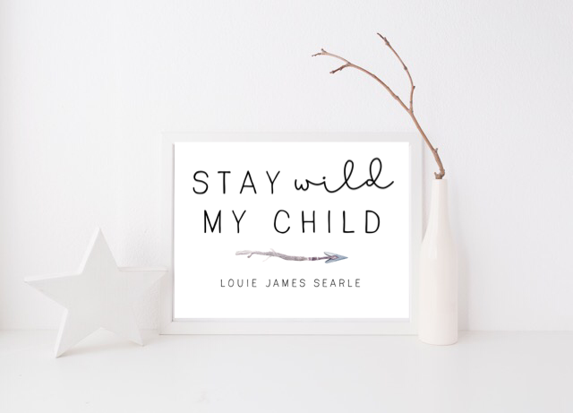 Stay Wild My Child - L&O Designs