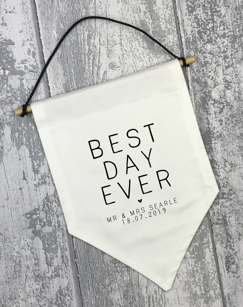 Best Day Ever Banner - L&O Designs