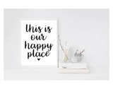 This Is Our Happy Place - L&O Designs