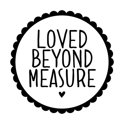 Loved Beyond Measure Wall Sticker - L&O Designs