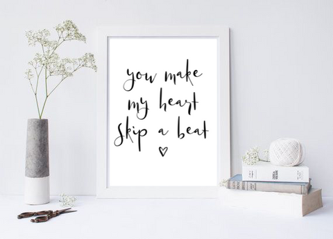 You Make My Heart Skip A Beat - L&O Designs