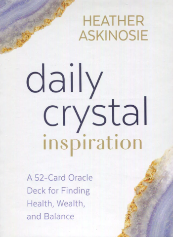 DAILY CRYSTAL INSPIRATION ORACLE CARDS - HEATER ASKINOSIE