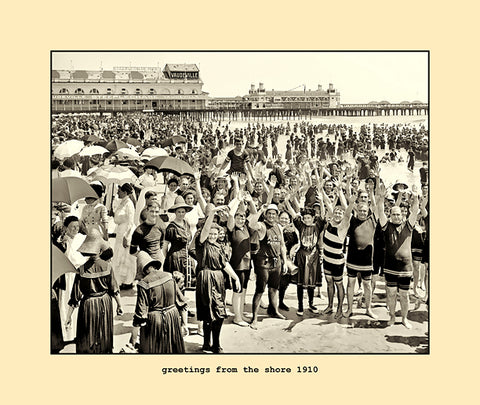 greetings from the shore  1910