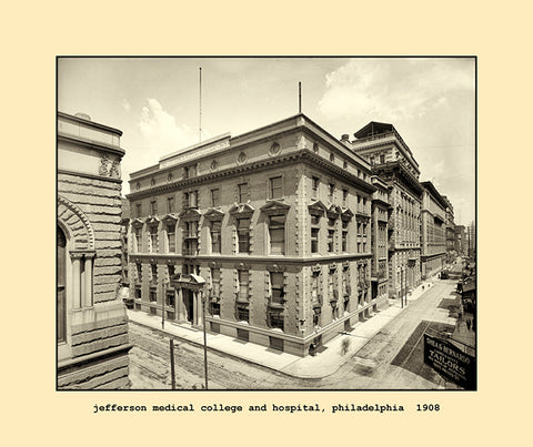 jefferson medical college and hospital, philadelphia  1908