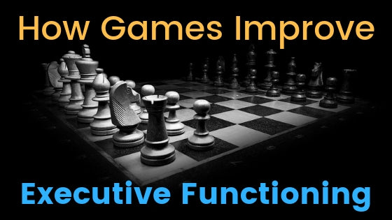 How Games Can Help Your Kids with Executive Functioning
