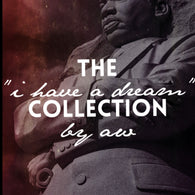 I Have A Dream Collection