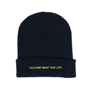 Neon Text Beanie - You Dont Want This Life - UK Streetwear Brand - Streetwear Hoodies, High Street Fashion for Your London Streetwear Clothing Style