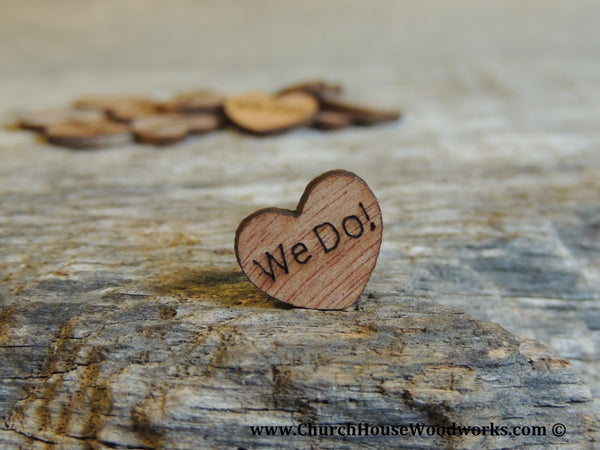 "100 Tiny Wooden Engraved ""We Do!"" Hearts."