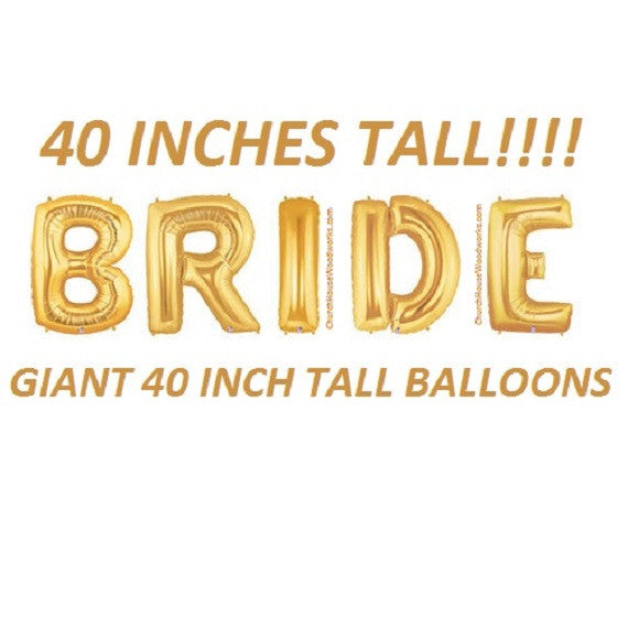 40 Inch Tall BRIDE Balloons GOLD