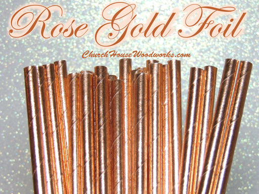 Rose Gold Foil Paper Straws for Weddings events birthdays decorations