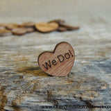 We Do! Wood Hearts- Wood Burned- Pack of 100