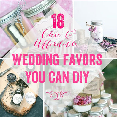18 Chic and Affordable Mason Jar Wedding Favor Ideas You Can DIY