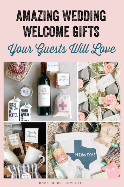 amazing wedding welcome gifts your guests will love