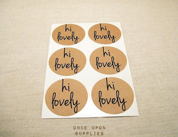Hi Lovely Kraft Round Stickers - Once Upon Supplies - 2