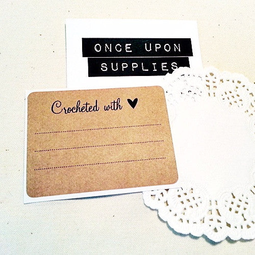 Crocheted with Love Labels - Once Upon Supplies
