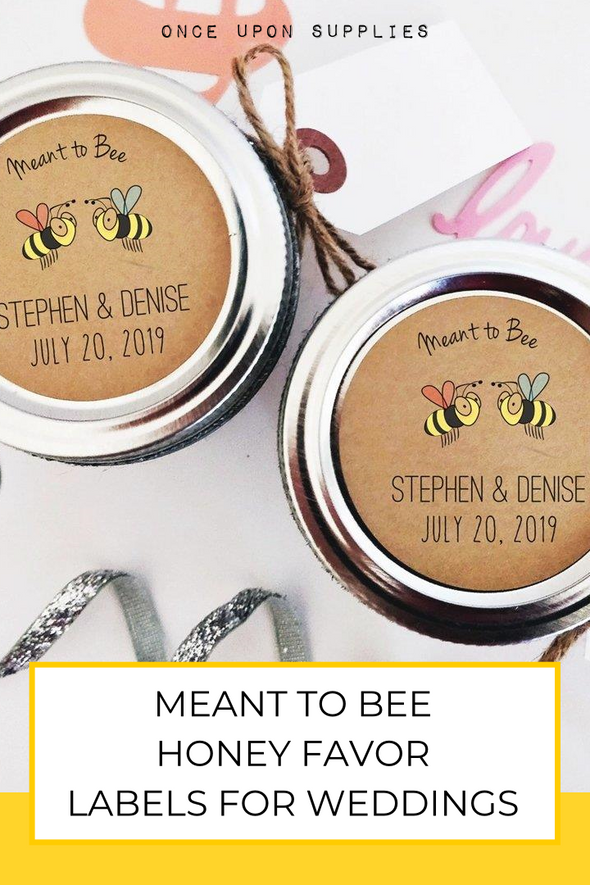 meant to bee honey favor labels for weddings