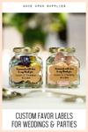 Custom Favor Labels for Weddings and Parties