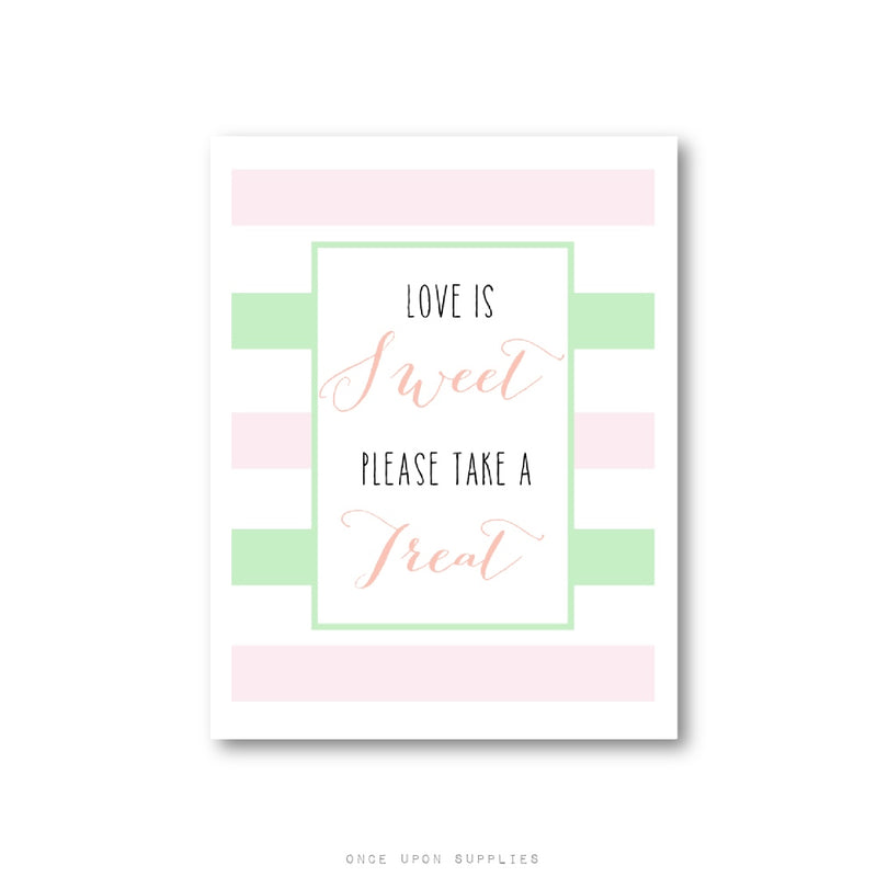 Love is Sweet Please Take One Sign for Wedding Favors