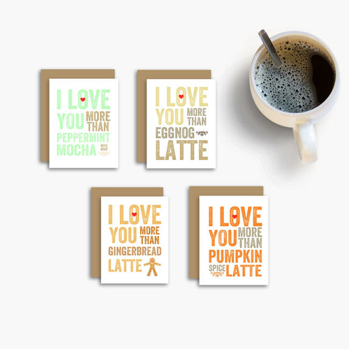 I Love You More Than Holiday Coffee Set of 4 Cards
