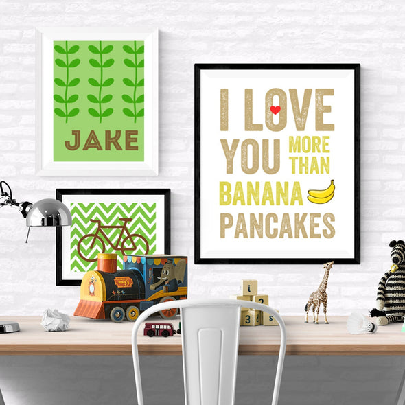 I Love You More Than Banana Pancakes Wall Art