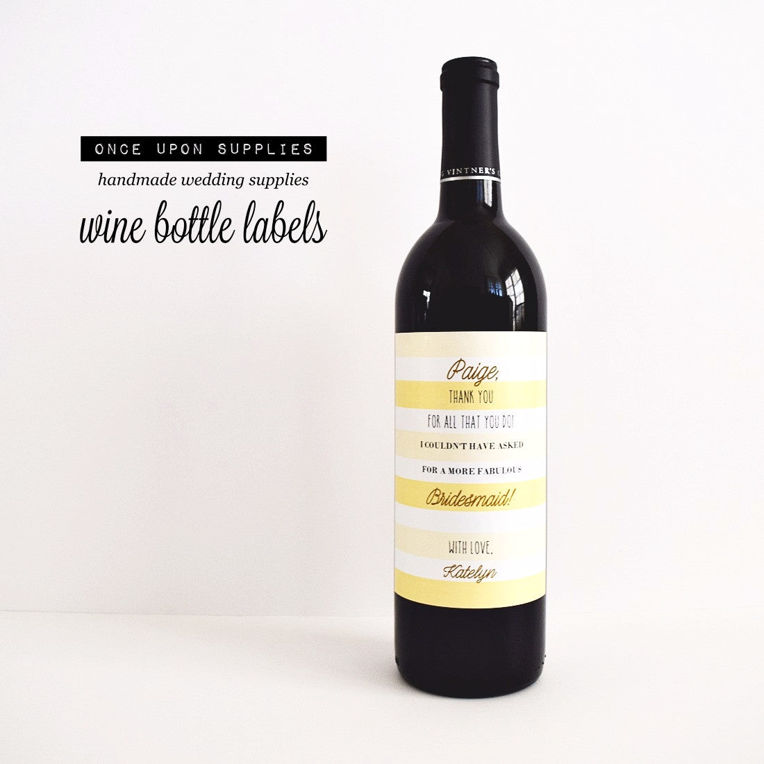 yellow stripes bridesmaid proposal wine labels  u2013 once upon