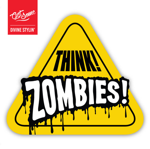 Think Zombies Sticker