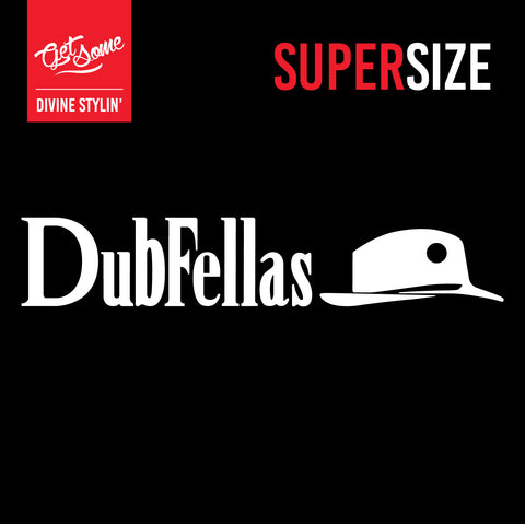 Dubfellas Supersize Decal