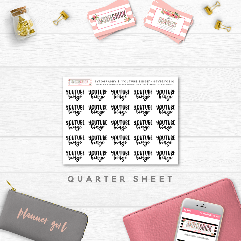 6 New TYPOGRAPHY Quarter Size sheets // Dinner / Work / IG Post / Hulu Binge / Netflix Binge / Youtube Binge - That Moxie Chick Studio